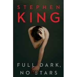 Full Dark, No Stars, by Stephen King