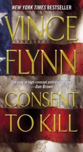 Vince Flynn's Consent to Kill