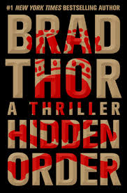 Hidden Order political thriller by Brad Thor