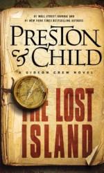 The Lost Island by Douglas Preston & Lee Child