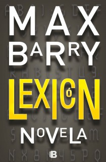 Lexicon novel by Max Barry