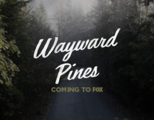 Wayward Pines Trilogy