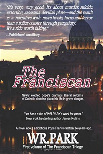 The Franciscan by W R. Park