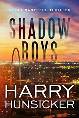 Shadow Boys by Harry Hunsicker