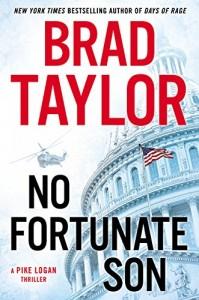 Brad Taylor No Fortunate Son