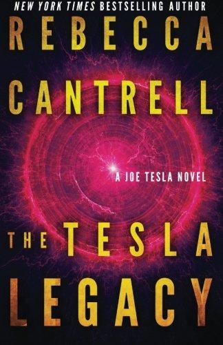 Rebecca Cantrell Tesla Legacy
