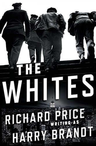 The Whites by Richard Price