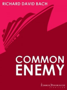 Common Enemy by Richard Bach