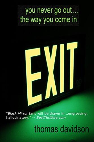 Exit by Thomas Davidson