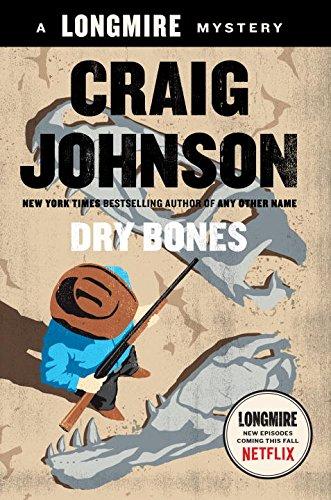 Dry Bones - a Walk Longmire Mystery