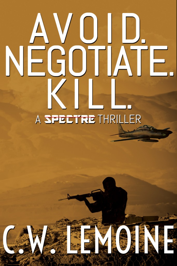 Avoid. Negotiation. Kill.  by C.W. Lemoine