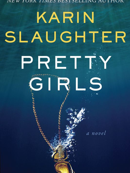 Pretty Girls by Karen Slaughter