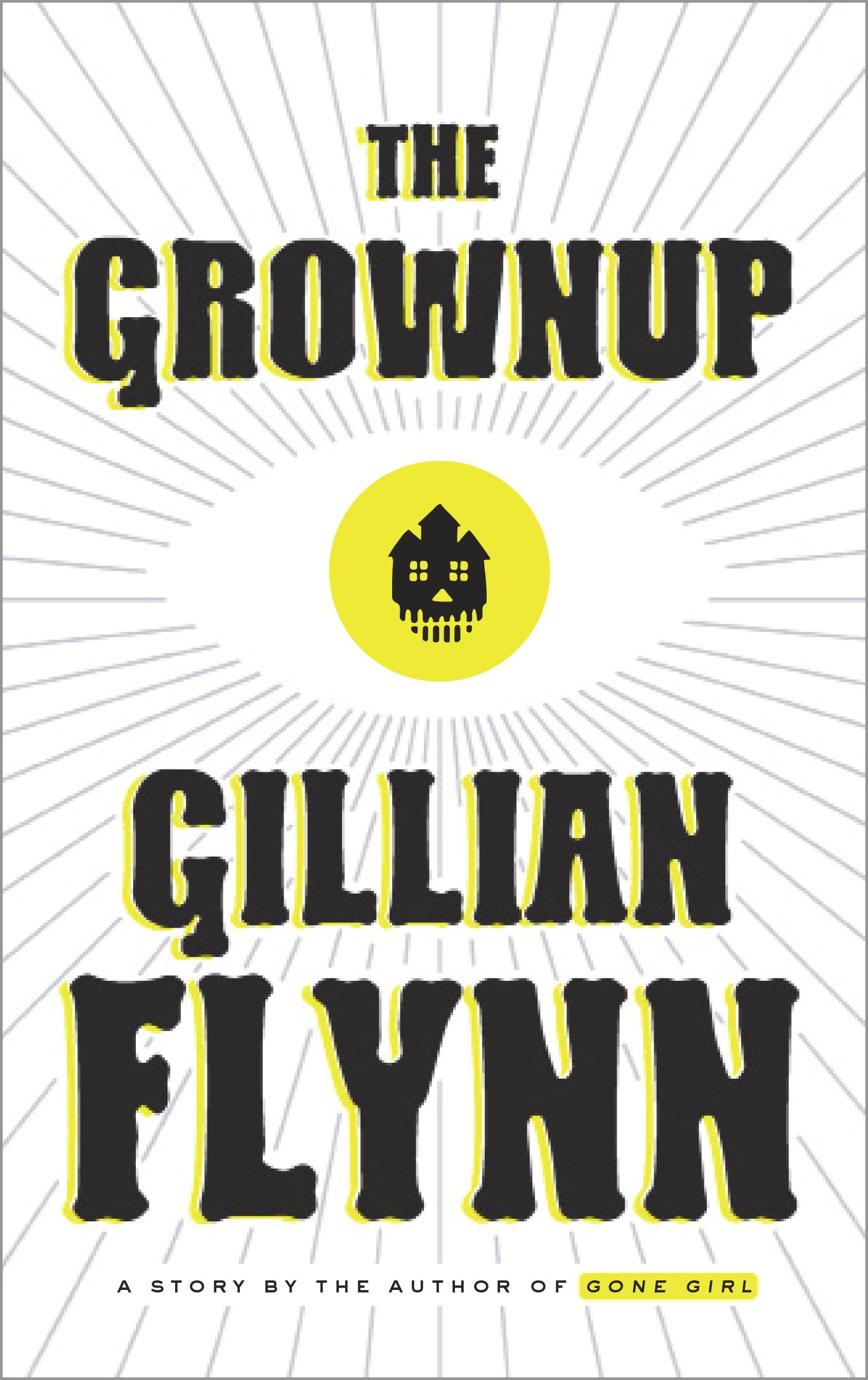 The Grownup Book Cover by Gillian Flynn