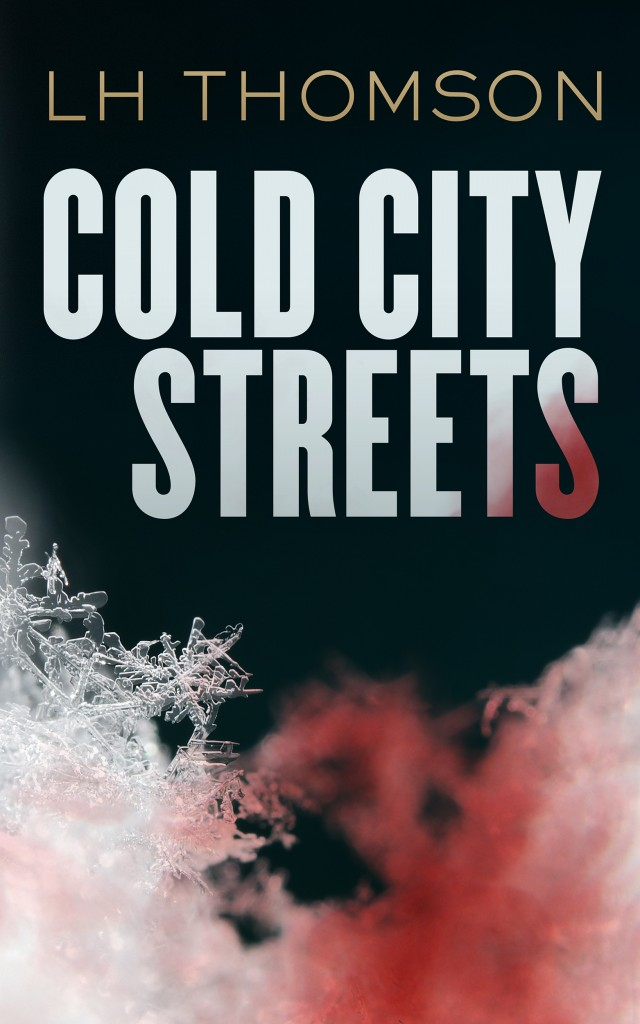 Cold City Streets by LH Thompson