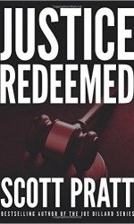 Justice Redeemed Scott Pratt