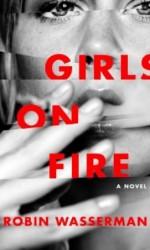 Girls on Fire Rebecca Wasserman