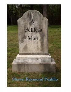 A Selfless Man