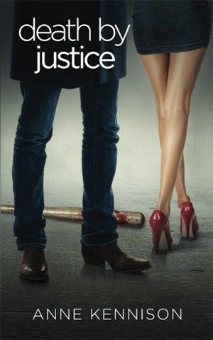 Death by Justice by Anne Kennison