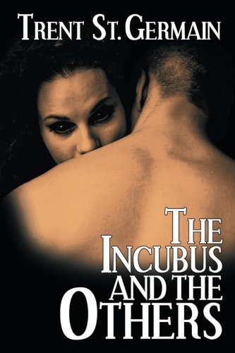 The Incubus and the Others
