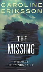 The Missing by Caroline Eriksson