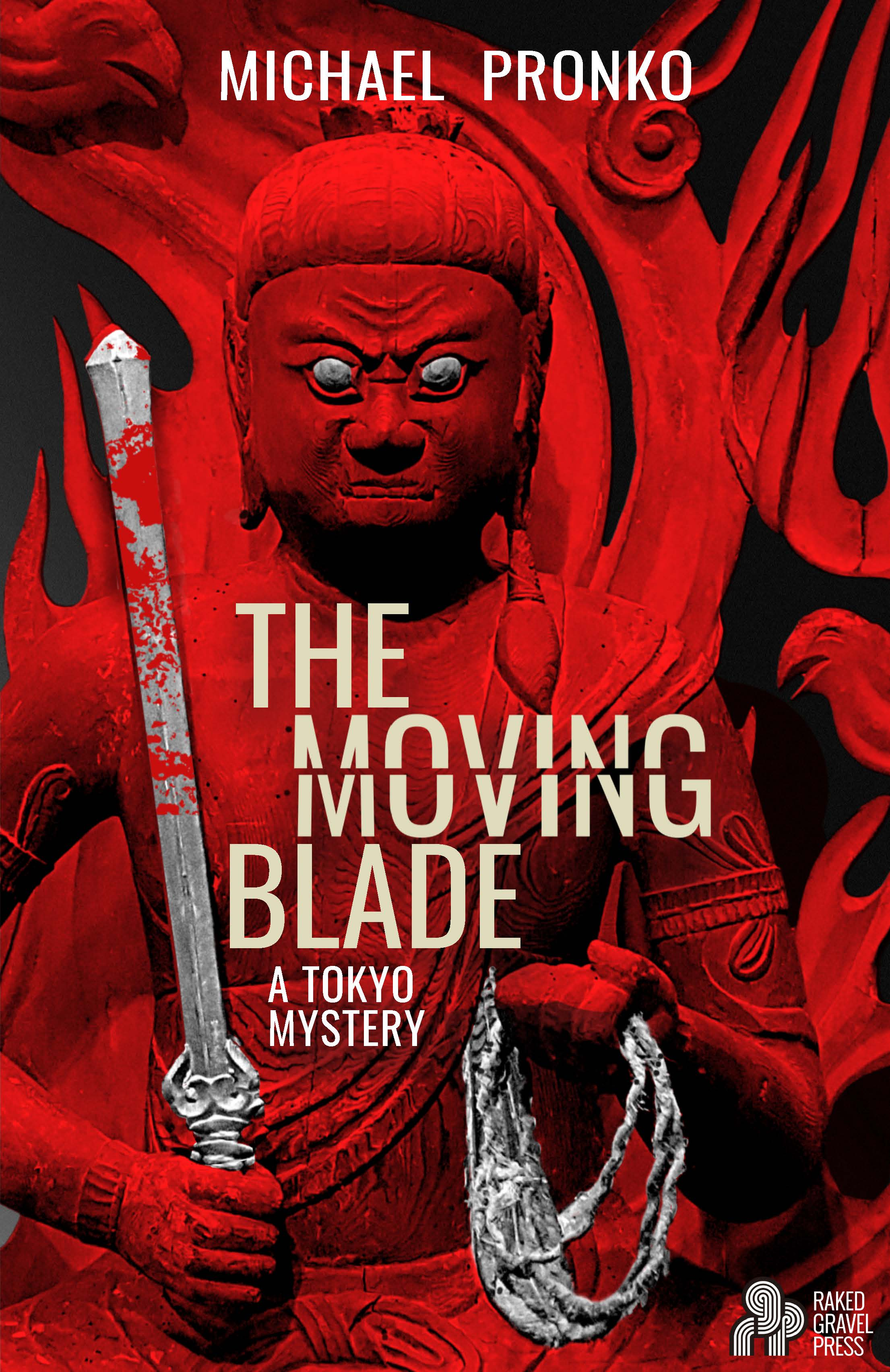 The Moving Blade, One of the Year's Best Thrillers, by